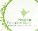 People's Perception Study: Renewable Energy in India 2014