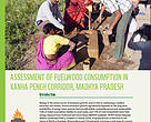 Assessment of Fuelwood Consumption in Kanha-Pench Corridor, Madhya Pradesh